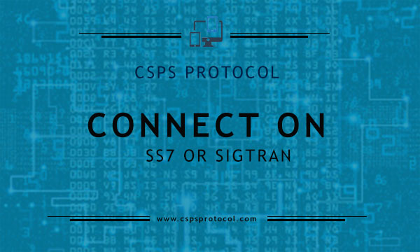 CONNECT ON SS7 OR SIGTRAN