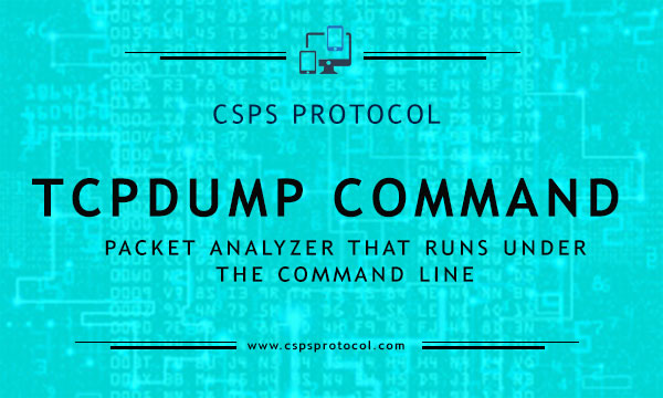 Tcpdump Command -- Captures network packets over interface