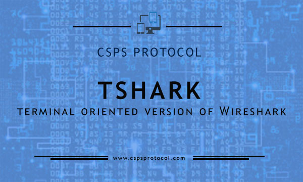 Tshark - command line capture tool for windows and linux