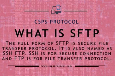 What is SFTP ? Secure protocol for files transfer uses TCP port 22